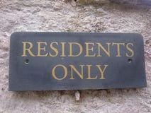 Sinal dos residentes somente imagem de stock royalty free