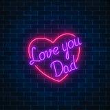 Sinal festivo de incandescência do néon feliz do dia de pais em um fundo escuro da parede de tijolo Ame-o paizinho na forma do co ilustração do vetor