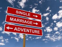 Single, Marriage or Adventure Stock Photography