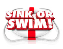 Sink or Swim 3d Words Life Preserver Independence Do or Die Test. Sink or Swim 3d words on a life preserver to illustrate a test of survival and persistence, a Stock Image