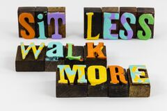 Sit less walk more exercise fitness health wellness
