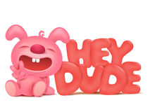 Sitting pink bunny cartoon character with hey dude title Stock Photo