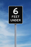 Six Feet Under. A modified speed limit sign indicating Six Feet Under Stock Images