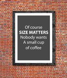 Size matters coffee written in picture frame Stock Image