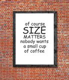 Size matters and coffee written in picture frame Stock Images