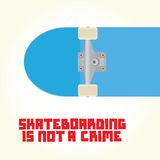 Skateboarding is not a crime vector Royalty Free Stock Photography