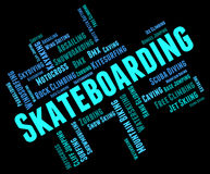 Skateboarding Words Indicates Activity Action And Extreme Stock Images