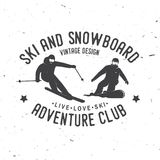 Ski and Snowboard Club. Vector illustration. Concept for shirt, print, stamp, badge or tee. Vintage typography design with snowboarder and skier silhouette Royalty Free Stock Images
