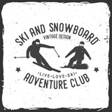 Ski and Snowboard Club. Vector illustration. Concept for shirt, print, stamp, badge or tee. Vintage typography design with snowboarder and skier silhouette Royalty Free Stock Photography