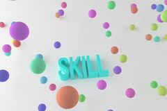 Skill, business conceptual colorful 3D rendered words. Web, alphabet, typography & message. Skill, business conceptual colorful 3D rendered words. Background stock illustration