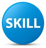 Skill cyan blue round button. Skill isolated on cyan blue round button abstract illustration Royalty Free Stock Photo