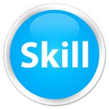 Skill premium cyan blue round button. Skill isolated on premium cyan blue round button abstract illustration Stock Images