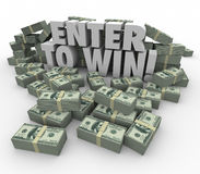 Skriv in för att segra för pengarbuntar för ord 3d den kontanta lotterit för tombola för striden Royaltyfri Fotografi
