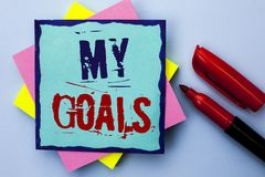Skriva anmärkningen som visar mina mål Affärsfoto som ställer ut writen för vision för mål för plan för karriär för beslutsamhet  Arkivbild