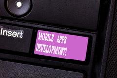 Skriva anmärkningen som visar mobil Appsutveckling Affärsfoto som ställer ut process av att framkalla den mobila appen för digita royaltyfri foto