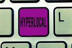 Skriva Hyperlocal anmärkningsuppvisning Affärsfoto som ställer ut om att angå en liten gemenskap eller ett geografiskt område royaltyfri bild