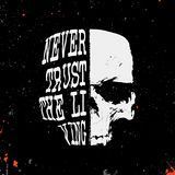 Skull with slogan - never trust the living - stamp royalty free illustration