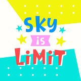 Sky is Limit card. Typography poster design. Geometric Memphis 80s, 90s abstract background. T shirt, planner sticker, poster template. Vector illustration royalty free illustration