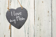 Slate sign with the inscription I love my Mom Royalty Free Stock Image