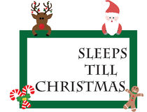 Sleeps Till Christmas. Sign with Santa Claus, a Reindeer, a gingerbread man and candy canes Stock Photos