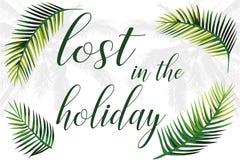 Slogan perdu dans les palmettes de vacances Images libres de droits