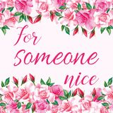 Slogan for someone nice with roses Stock Photography