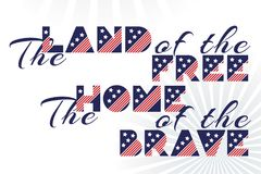 Slogan vector print for celebration design 4 th july in vintage style on white background with text The land of the free The home Royalty Free Stock Photos