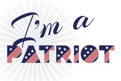 Slogan vector print for celebration design 4 th july in vintage style on white background with text Iam a patriot. Stock Images