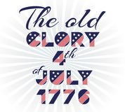Slogan vector print for celebration design in vintage style on white background with text The old glory 4th of July 1776 Royalty Free Stock Images