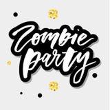 Slogan-Zombie-Parteiphrase grafische Druck-Beschriftungskalligraphie lizenzfreie abbildung