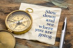 Slow down and see where you are going stock image