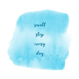 Small step every day on blue watercolor background Royalty Free Stock Photo