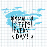 Small Steps Every Day lettering calligraphy Stock Image