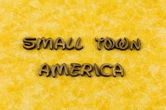 Free Small Town America USA Rural Life Living Typography Word Royalty Free Stock Photos - 141806758