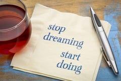 Smetta di sognare, inizi a fare fotografia stock libera da diritti