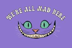 Smile of a cheshire cat for the tale Alice in Wonderland. Cheshire cat smile on purple background. Ð¡alligraphic inscription ` We are all mad here vector illustration