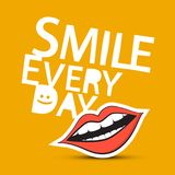 Smile Every Day Slogan with Mouth. Smile Every Day Vector Slogan with Mouth Royalty Free Stock Photography