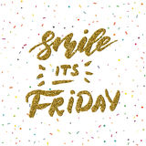 Smile it is Friday - inspirational lettering design for posters, flyers, t-shirts, cards, invitations, stickers, banners. Hand pai Stock Photography