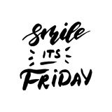 Smile it is Friday - inspirational lettering design for posters, flyers, t-shirts, cards, invitations, stickers, banners. Hand pai Royalty Free Stock Photos