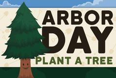 Smiling Tree in a Forest and Sign Promoting Arbor Day, Vector Illustration. Happy, smiling young pine in a forest celebrating Arbor Day close to a sign promoting stock illustration
