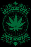 Smoke weed every day royalty free illustration