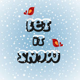 Snowbirds Let it Snow Royalty Free Stock Photo