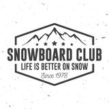 Snowboard Club. Vector illustration. Concept for shirt, print, stamp or tee. Vintage typography design with mountain silhouette. Extreme sport Stock Photos