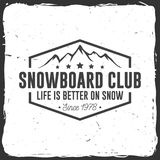 Snowboard Club. Vector illustration. Concept for shirt, print, stamp or tee. Vintage typography design with mountain silhouette. Extreme sport Royalty Free Stock Image