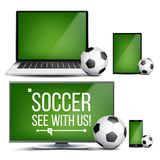 Soccer Application Vector. Field, Soccer Ball. Online Stream, Bookmaker, Sport Game App. Banner Design Element. Live. Match. Monitor, Laptop, Touch Tablet Smart Royalty Free Stock Photos
