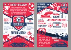 Soccer cup vector posters stadium super match. Soccer cup world championship vector poster with information. Soccer team, fun club and college league game match Royalty Free Illustration