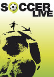 Soccer live poster. Two silhouettes of soccer players on top of the world who looks like a soccer ball vector illustration