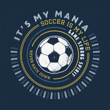 SOCCER MANIA. Handmade. Football ball. Design fashion apparel texture print. T shirt graphic vintage grunge vector illustration badge label logo template Stock Photos