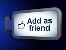 Social media concept: Add as Friend and Thumb Up on billboard background. Social media concept: Add as Friend and Thumb Up on advertising billboard background Stock Image