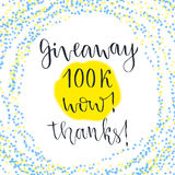 Social media icon. Vector lettering with text Giveaway 100k Wow Thanks. Blog icon Royalty Free Stock Photography